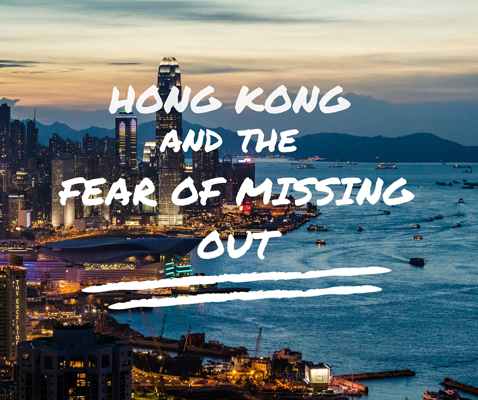 going-back-to-hong-kong-and-the-fomo