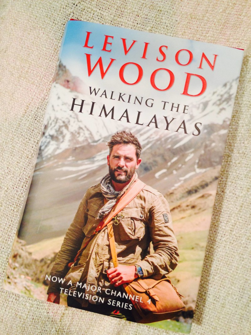 An evening with Levison Wood - My signed copy of Walking the himalayas