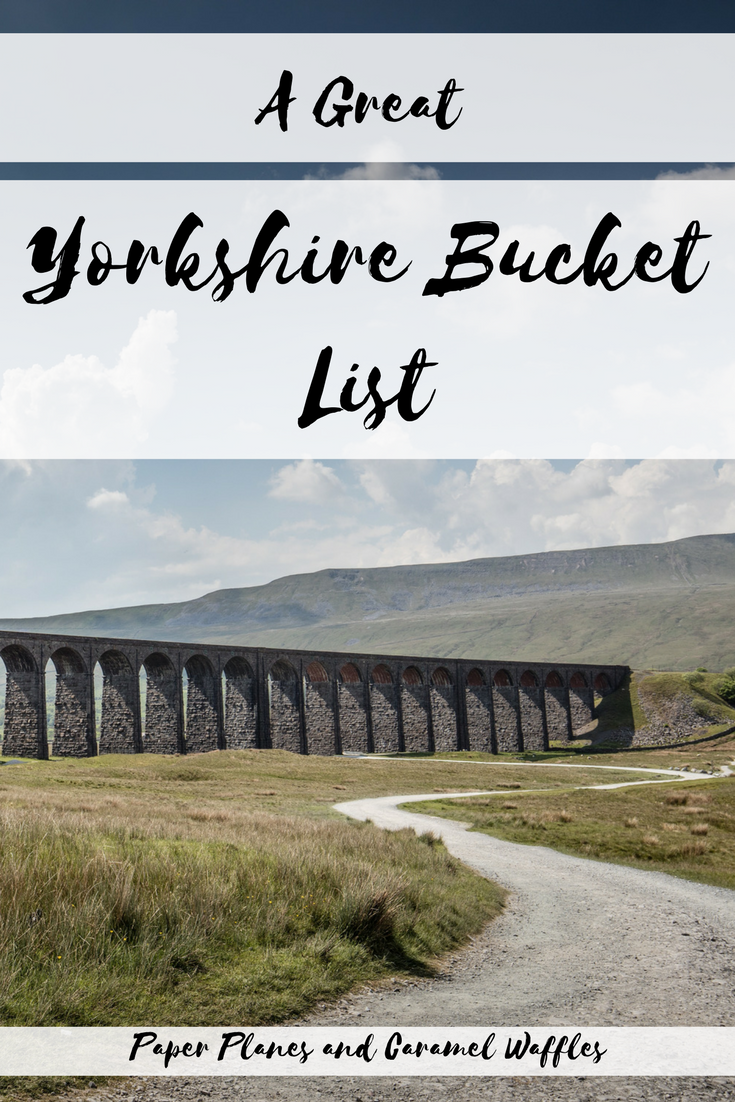 A Great Yorkshire Bucket List