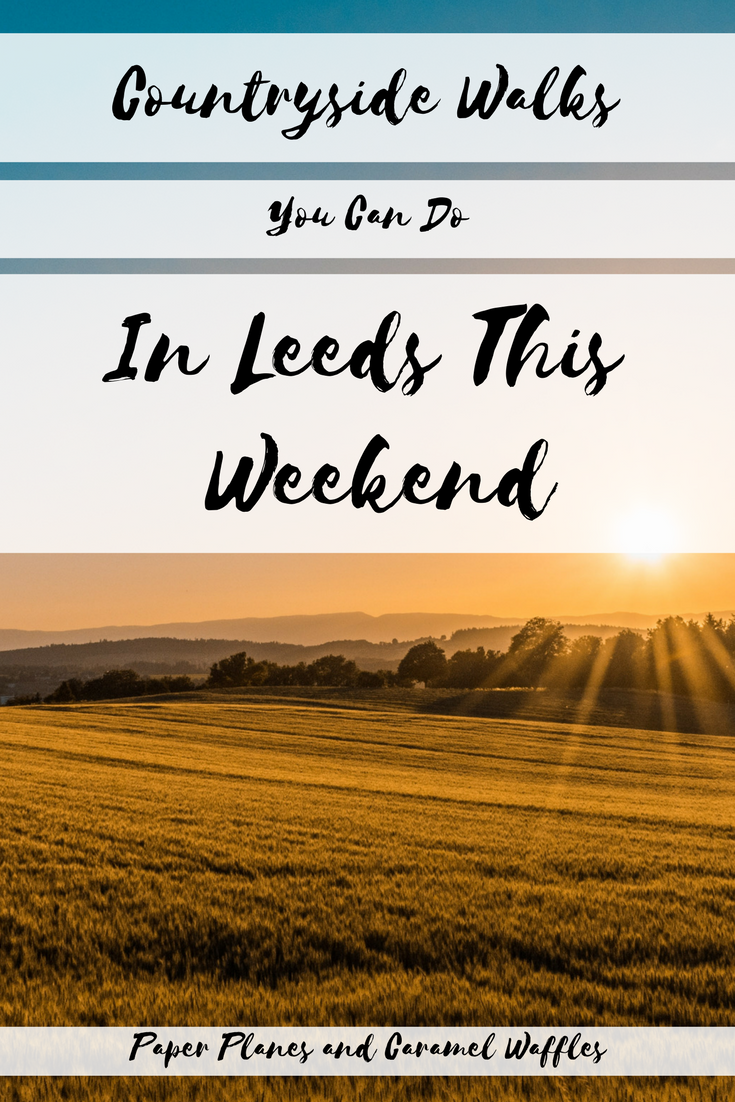 Countryside Walks In Leeds You Can Do This Weekend